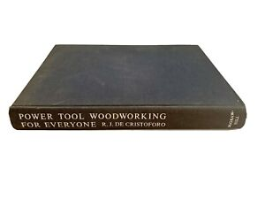Power Tool Woodworking for Everyone by R. J. DeCristoforo 1953
