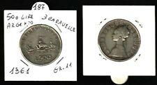 REP.ITALIANA - MONETA DA LIRE 500 ARGENTO, TRE CARAVELLE - 1961-  GR.11- N.187