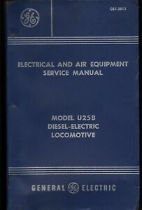 VINTAGE GENERAL ELECTRIC GE U25B TRAIN LOCOMOTIVE ENGINE SERVICE MANUAL