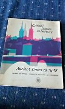 Critical Issues in History Ancient Times to 1648 copyright 1967