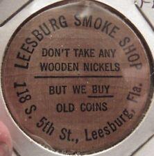 Vintage Leesburg Smoke Shop Leesburg, FL Wooden Nickel - Token Florida Indian