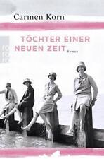 Töchter einer neuen Zeit von Carmen Korn (2017, Klappenbroschur)