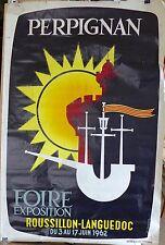 Grande Affiche originale 1962 de Georges LAVAGNE pour la Foire DE PERPIGNAN