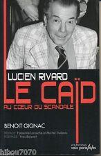 LUCIEN RIVARD LE CAÏD, BENOIT GIGNAC, éd. Voix Parallèles, 2008  (((NEW)))