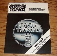 February 1974 Motor Trend Magazine Ford Mustang II 74