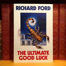 The Ultimate Good Luck, Richard Ford. First UK Edition, 1st Printing. NF/NF