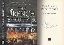 C C Humphreys - The French Executioner - Signed - 1st/1st