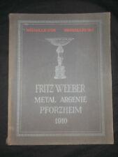 Rare ancien Catalogue Fritz Weeber - 1910 - Pforzheim - orfèvrerie métal argenté