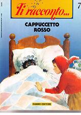 Ti racconto. Cappuccetto rosso - Fabbri - Libro nuovo in offerta!