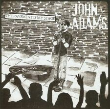 John Adams - The Pavement Is My Stage (CD 2013) Welsh singer/song-writer