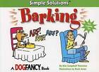 Barking: Simple Solutions (Simple Solutions Series) by Kim Campbell Thornton