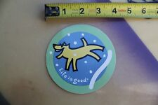 LIFE IS GOOD Dog Dogs Winter Snow Sunglasses Surfboards Vintage Surfing STICKER