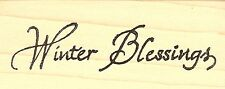 Winter Blessings Text, Wood Mounted Rubber Stamp NORTHWOODS - NEW, D6834