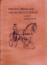 ***scarce*** DRIVEN DRESSAGE with the SINGLE HORSE-1990-instructional guide, A+