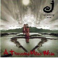 CALAMITY JANE - A Thousand Miles Wide (CD 2000)