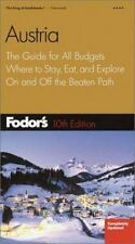 Fodor's Austria, 10th Edition: The Guide for All Budgets, Where to Sta-ExLibrary