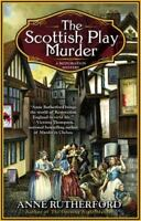 Scottish Play Murder Paperback Anne Rutherford