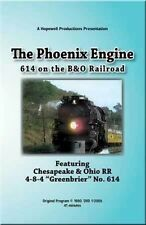 The Phoenix Engine 614 on the B&O Railroad DVD NEW C&O 4-8-4 Greenbrier 2101