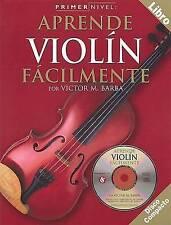 Primer Nivel: Aprende Violin Facilmente: (Spanish edition of Step One - Teach Yo