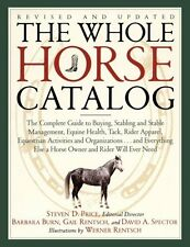 The Whole Horse Catalog: The Complete Guide to Buy