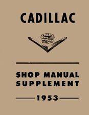 1953 Cadillac Service Shop Repair Manual Engine Drivetrain Electrical Factory OE