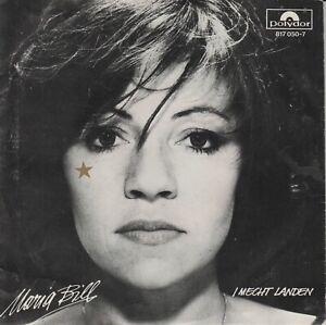 """Maria Bill  7""""  VINYL  SINGLE  I MECHT LANDEN  ©  1983  AUSTRIA"""
