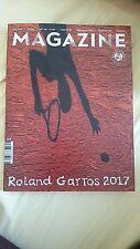 ROLAND GARROS MAGAZINE 2017 KUERTEN NASTASE FEDERER BELMONDO MANSOUR BAHRAMI