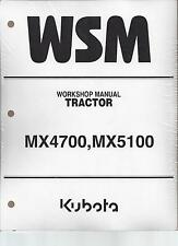 Kubota MX4700 MX5100 Tractor Workshop Service Repair Manual 9Y121-00872