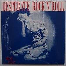 DESPERATE ROCK N' ROLL: Volume Eleven FREAK OUT garage PSYCH rocker VINYL LP