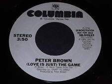 Peter Brown: (Love Is Just) The Game / (Same) 45 - Boogie