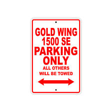HONDA GOLD WING 1500 SE Parking Only Towed Motorcycle Bike Chopper Aluminum Sign