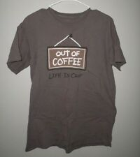 LIFE IS CRAP med T shirt Out of Coffee tee seagull logo Pessimism annoyances