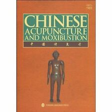 Xinhong, Cheng-Chinese Acupuncture And Moxibustion  BOOKH NEW