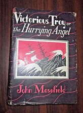 Victorious Troy or The Hurrying Angel by John Masefield / First Edition With DJ