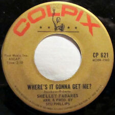 Shelley Fabares – Johnny Angel / Where's It Gonna Get Me? Label: Colpix Record