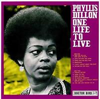 Phyllis Dillon - One Life To Live - Expanded (NEW CD)