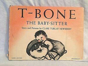 Clare Turlay Newberry - T-Bone The Baby-Sitter - 1st/1st 1950 Harper, in Jacket