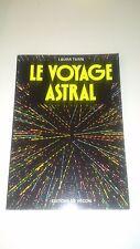 Le voyage astral - Laura Tuan - Editions de Vecchi (1994)