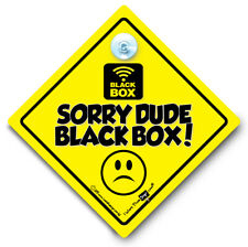 Sorry Dude Black Box Sign Baby On Board Style Suction Cup Sign Black Box Fitted
