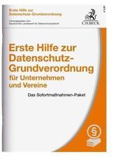 Erste Hilfe zur Datenschutz-Grundverordnung für Unternehmen und Vereine von Thomas Kranig und Eugen Ehmann (2017, Kunststoffeinband)