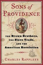 Sons of Providence: The Brown Brothers, the Slave