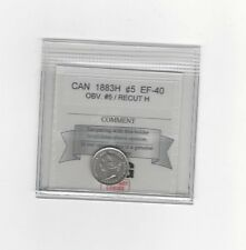 "**1883H Obv #5**, Coin Mart Graded Canadian,  5 Cent, **EF-40**Recut ""H"""