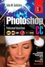 Photoshop Pro: The Adobe Photoshop CC Professional Tutorial Book 95...