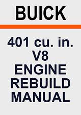BUICK 401 V8 ENGINE REBUILD MANUAL