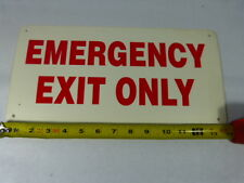 Generic 14 X7 Emergency Exit Only 14 By 7 Used