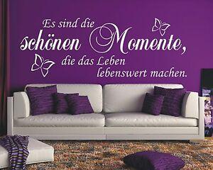 Wandtattoo Spruch - Es sind die schönen Momente im Leben Wandaufkleber Aufkleber