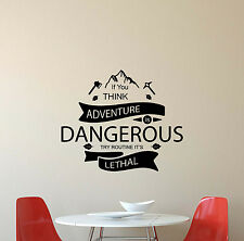 If You Think Adventure Is Dangerous Try Routine Wall Decal Vinyl Sticker Art 563