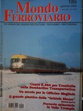 Mondo Ferroviario n°185 L - E 464 per Trenitalia - Officine Magliola - V.Trompia