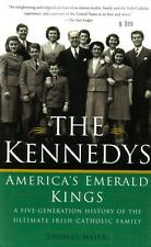 The Kennedys : America's Emerald Kings by Thomas Maier - PB, 2003