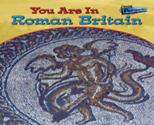 You Are in Roman Britain  (You Are in) (You Are There!), Ivan Minnis, New Book